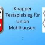 Test: Mühlhausen – FCE 2:1